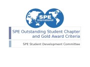 SPE Outstanding Student Chapter and Gold Award Criteria