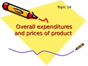 Overall expenditures and prices of product  Topic