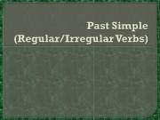 Past simple : употребляется для выражения