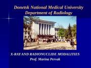 Donetsk National Medical University Department of Radiology X-RAY