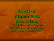 Shakira Album Pies Descalzos It Was Releasted in