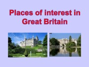 Презентация places of interest in great britain