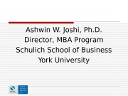 Ashwin W. Joshi, Ph. D. Director, MBA Program