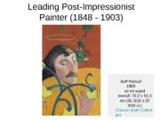 L eading Post-Impressionist P ainter ( 1848 —