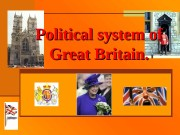 Презентация polical system of GB