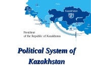 Political System of Kazakhstan. President of the Republic
