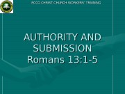 RCCG CHRIST CHURCH WORKERS' TRAINING AUTHORITY AND SUBMISSION