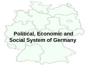 Political, Economic and Social System of Germany