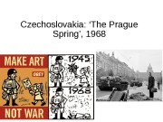 Czechoslovakia: 'The Prague Spring', 1968  Prague is