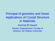 Principal of geometry and Some Applications of Crystal
