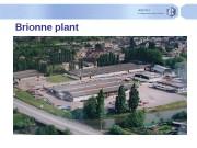 Brionne plant  Overview of Brionne Plant j