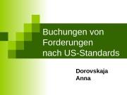 Buchungen von Forderungen nach US-Standards Dorovskaja Anna