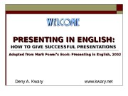 PRESENTING IN ENGLISH:  HOW TO GIVE SUCCESSFUL