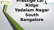 Prestige Lake Ridge Yadalam Nagar South Bangalore
