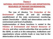 Theme 4 NATIONAL MONITORING SYSTEM AND DEPARTMENTAL RESOURCES