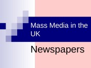 Mass Media in the UK Newspapers  Fleet