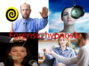 Forensic hypnosis   Today, the term «hypnosis»