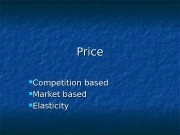 Price  Competition based  Market based