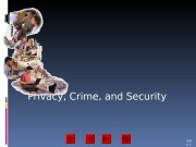 Privacy, Crime, and Security Slid e 1