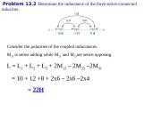 Problem 1 3. 2 Determine the inductance of