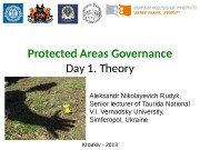 Protected Areas Governance Day 1. Theory Kharkiv —