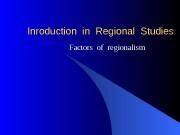 Презентация regionalism factors