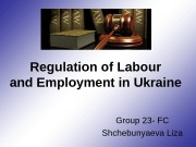 Regulation of Labour and Employment in Ukraine Group