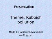 Презентация rubbish presentation