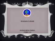 RUSSIAN CUISINE SVISHCHEVA DARIA FORM 5 A