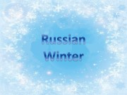 Презентация russian winter