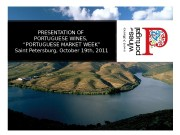 """PRESENTATION OF PORTUGUESE WINES,  """" PORTUGUESE MARKET"""
