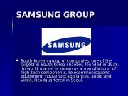 SAMSUNG GROUP  South Korean group of companies,