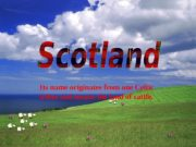 Its name originates from one Celtic tribes and