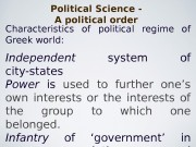 Political Science — A political order Characteristics of