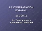 11 LA CONTRATACIÓN ESTATAL SESIÓN 13 Dr. César
