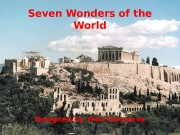 Seven Wonders of the World Designed by Yana