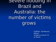 Severe flooding in Brazil and Australia: the number