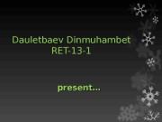 Dauletbaev Dinmuhambet RET-13 -1 present…  Shops and