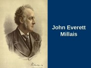 John Everett Millais  Sir John Everett Millais