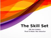 The Skill Set Off -Uni Habits That'll Make