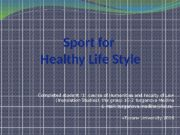 Sport for Healthy Life Style Completed student «1»