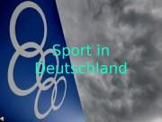 """Sport in Deutschland  Der Volksmund sagt: """"Im"""