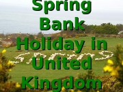 Spring Bank Holiday in United Kingdom  The