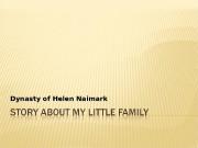 Dynasty of Helen Naimark