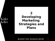 2 Developing Marketing Strategies and Plans 1