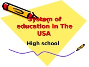 System of education in The USAUSA