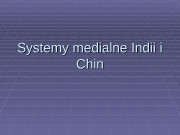 Systemy medialne Indii i Chin  Chiny
