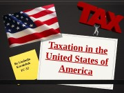 Taxation in the United States of America By