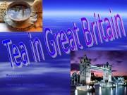 Презентация tea in great britain