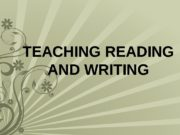 TEACHING READING AND WRITING  Strategies for teaching